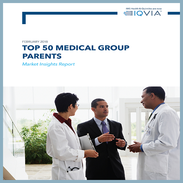 Top 50 Medical Group Parents