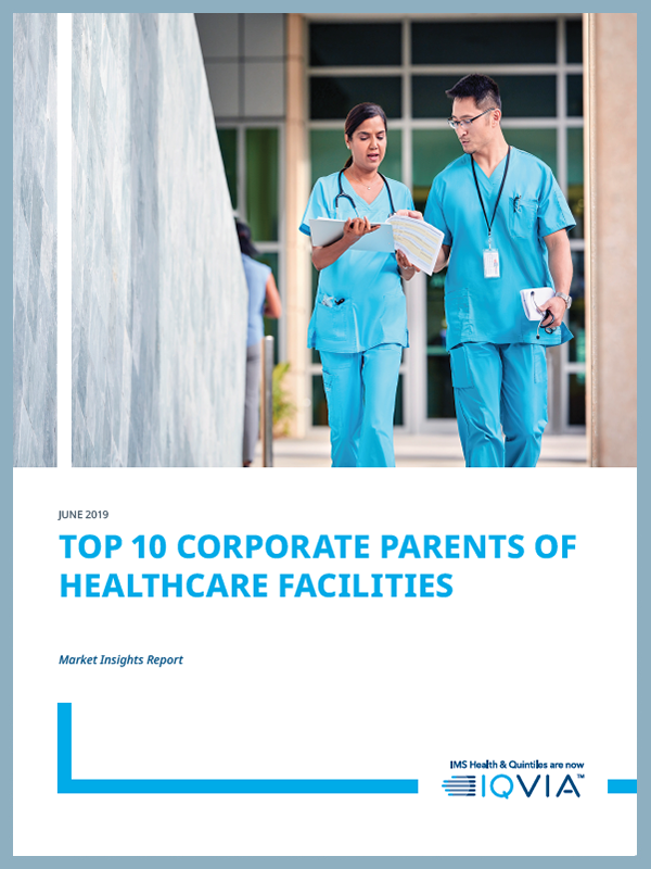 Top 10 Corporate Parents of Healthcare Facilities US Market Report